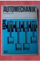 Automechanik. Technologie pro 1., 2. a 3. ročník OU a UŠ - BERNARD Ivo