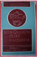 Don Quijote české filosofie. Emanuel Rádl 1873 - 1942 - HROMÁDKA J. L.