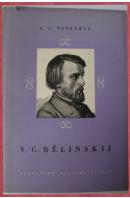 Vissarion Grigorjevič Bělinskij. Velký myslitel a revoluční demokrat - VASECKIJ G. S.