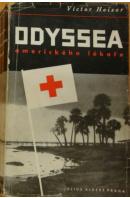 Odyssea amerického lékaře. Dobrodružství ve 45 zemích - HEISER Victor