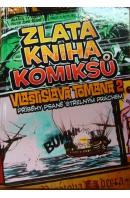 Zlatá kniha komiksů Vlastislava Tomana 2. Příběhy psané střelným prachem - TOMAN Vlastislav