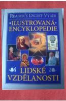 Ilustrovaná encyklopedie lidské vzdělanosti - ...autoři různí/ bez autora