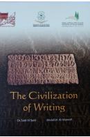 The Civilization of Writing - AL SAID Said/ AL-MUNEEF Abdall m.