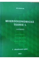 Mikroekonomická teorie I. Cvičebnice - SIRUČEK P./ NEČADOVÁ M./ MACÁKOVÁ L.