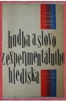Hudba a slovo z experimentálního hlediska I. Příspěvek ke studiu fysiologických, psychologických a estetických předpokladů vnímání hudby a řeči - SEDLÁČEK K./ SYCHRA A.