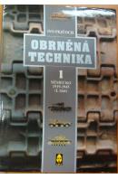 Obrněná technika I. Německo 1919 - 1945 (I. Část) - PEJČOCH Ivo