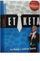 Etiketa - MATHÉ I./ ŠPAČEK L.