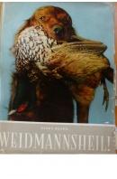 Weidmannsheil! - HÁJEK Karel