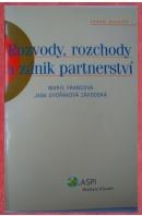 Rozvody, rozchody a zánik partnerství - FRANCOVÁ M./ DVOŘÁKOVÁ-ZÁVODSKÁ J.