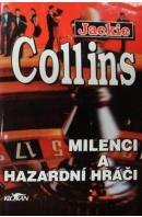 Milenci a hazardní hráči - COLLINS Jackie
