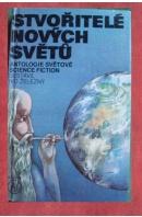 Stvořitelé nových světů - ...autoři různí/ bez autora