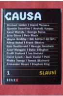 Causa slavní - ...autoři různí/ bez autora