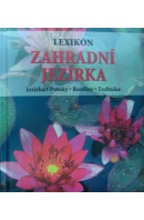 Zahradní jezírka. Lexikon. Jezírka/ Potoky/ Rostliny/ Technika - HACKSTEIN H./ WEHMEYER W.