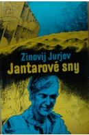 Jantarové sny - JURJEV Zinovij