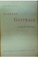Klement Gottwald a naše dějiny - PACHTA Jan