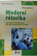 Moderní rétorika - ŠPAČKOVÁ Alena