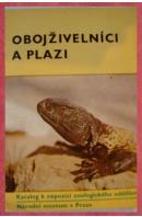 Obojživelníci a plazi. Katalog k expozici zoologického oddělení Národního muzea v Praze - ČIHAŘ Jiří