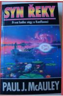 Syn řeky. První kniha ságy o Konfluenci - McAULEY Paul J.