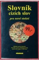 Slovník cizích slov pro nové století - ...autoři různí/ bez autora