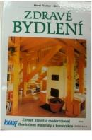 Zdravé bydlení. Zdravě stavět a modernizovat. osvědčené materiály a konstrukce - FISCHER - UHLIG Horst