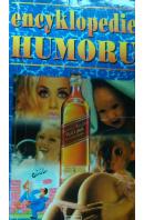 Encyklopedie humoru. Vtipy z dopisů od čtenářů Spiritu - ... autoři různí/ bez autora