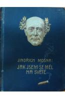 Václav Mošna: Jak jsem se měl na světě I. - ŽELENSKÝ Karel