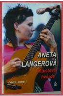 Aneta Langerová. Netuctová hvězda - HORA Pavel