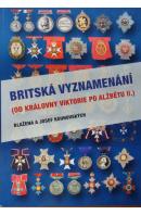Britská vyznamenání (Od královny Viktorie po Alžbětu II.) - KOUNOVSKÝCH B. a J.