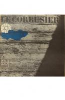 Le Corbusier - ...autoři různí/ bez autora
