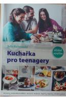 Kuchařka pro teenagery - KUČEROVÁ Julie