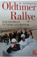 Oldtimer Rallye. Das Handbuch für Fahrer und Beifahrer - BLASCHKE Rolf