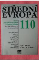 Střední Evropa č.110. Jaká bude funkce státu ? - ...autoři různí/ bez autora