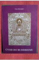 Úvod do buddhismu - KHANTIPÁLO Pchra