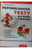 Psychologické testy pro kluky a děvčata - KINCHEROVÁ Jonni