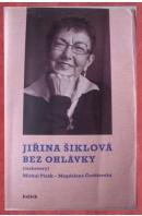 Bez ohlávky. Rozhovory - ŠIKLOVÁ J./ PLZÁK M./ ČECHLOVSKÁ M.