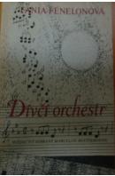 Dívčí orchestr. Svědectví sebrané Marcelou Routierovou - FÉNELONOVÁ Fania