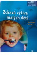 Zdravá výživa malých dětí. Od narození do 6 let  - ILLKOVÁ O./ NEČASOVÁ L./ DAŇKOVÁ Z.