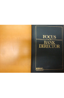 Focus on the Bank Director - ... autoři různí/ bez autora