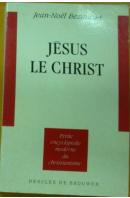 Jésus le Christ - BEZANCON Jean Noël