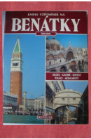 Kniha vzpomínek na Benátky - …autoři různí/ bez autora