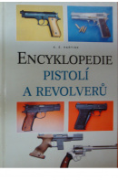 Encyklopedie pistolí a revolverů - HARTINK A. E.