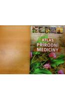 Atlas přírodní medicíny. Fytoterapie/ Apiterapie/ Aromaterapie/ Reflexologie/ Léčba duchem - ... autoři různí/ bez autora