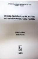 Analýza dlouhodobých změn ve vývoji zahraničního obchodu České republiky - FOJTÍKOVÁ L./ VAHALÍK B.