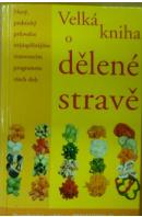 Velká kniha o dělené stravě - MARSDENOVÁ Kathryn