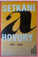 Setkání a hovory 1997-2004 - ...autoři různí/ bez autora