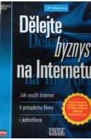 Dělejte byznys na internetu - HLAVENKA Jiří