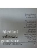Hledání ztracené generace - KOSKOVÁ Helena