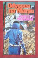 Odyssea na Marsu - WEINBAUM Stanley G.