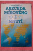 Abeceda mírového hnutí - NOVÁK Vladimír