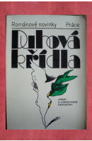 Duhová křídla. Výbor z jugoslávské fantastiky - ...autoři různí/ bez autora